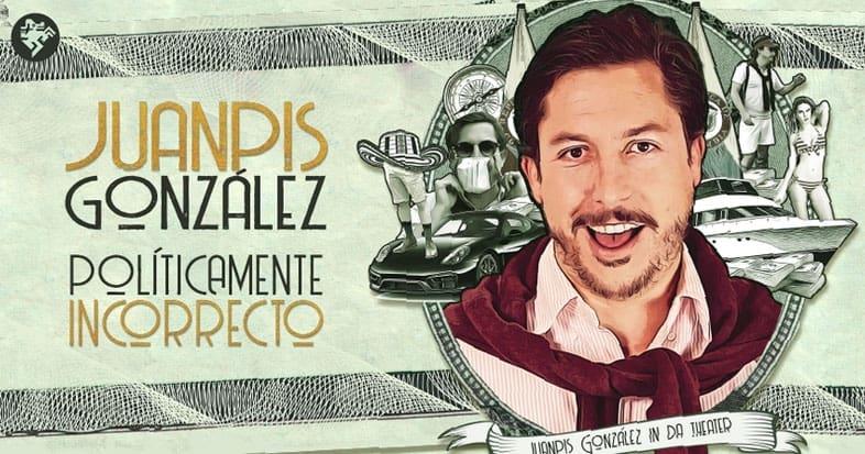 Juanpis González- Políticamente incorrecto